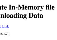 Create In-Memory file & Downloading Data in HTML5 / Javascript